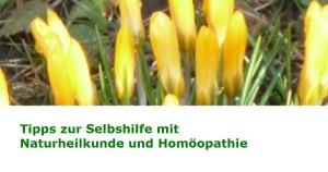 Tipps zur Selbshilfe mit Naturheilkunde und Homöopathie