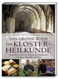 Das große Buch der Kloster-Heilkunde